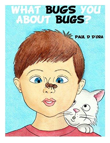 what-bugs-you-about-bugs-what-bugs-you-about-series-book-1