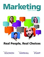 Marketing: Real People, Real Choices (8th Edition)