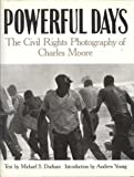 Powerful Days, Michael S. Durham, Charles Moore, 1556701713
