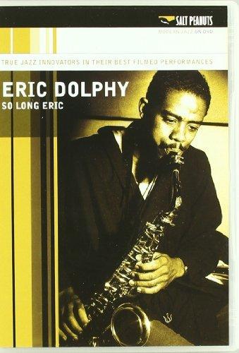 Eric Dolphy - So Long Eric [2007] [DVD] B01I0706JE