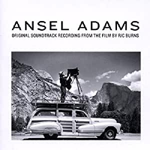 Ansel Adams: Original Soundtrack Recording from the Film by Ric Burns