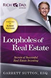 Loopholes of Real Estate (Rich Dad's Advisors (Paperback)) Review