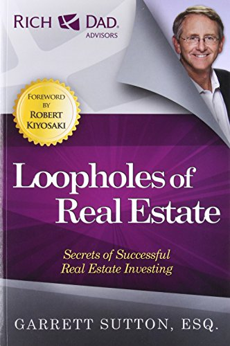 Loopholes of Real Estate (Rich Dad