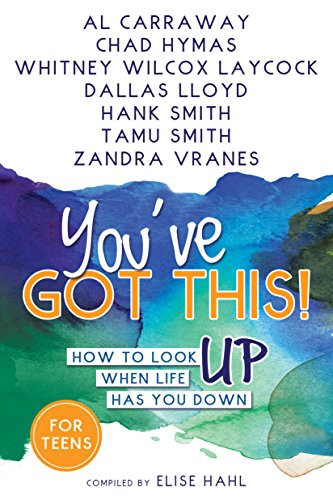 You've Got This! How to Look Up When Life Has You Down