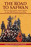 Book cover for The Road to Safwan: The 1st Squadron, 4th Cavalry in the 1991 Persian Gulf War