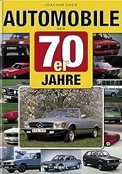 Automobile der 70er Jahre