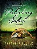 Polishing Saber: A Vampire Tale