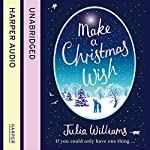 Make a Christmas Wish | Julia Williams