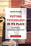Putting Psychology in Its Place, Graham Richards, 1841692344