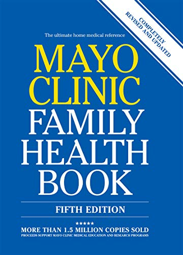 Mayo Clinic Family Health Book: Completely Revised and Updated