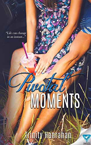 Book cover image for Pivotal Moments (In Time Series Book 1)