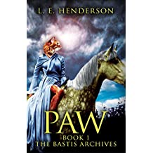 Paw: Book 1: The Bastis Archives