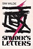 Snyder's Letters, Sim O. Wilde, 0962076902