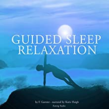 Guided sleep relaxation Audiobook by Frédéric Garnier Narrated by Katie Haigh