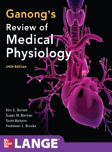 Ganong's Review of Medical Physiology,  24th Edition (LANGE Basic Science) Pdf