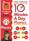 10 Minutes A Day Phonics Ages 5-7 Key Stage 1 (Carol Vorderman's English Made Easy)