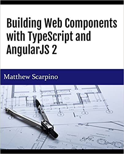Building Web Components with TypeScript and Angular 4