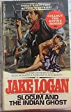 Slocum and the Indian Ghost, Jake Logan, 0425093956