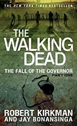 The Fall of the Governor, Part One (Walking Dead: The Governor)