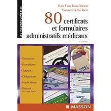 80 certificats et formulaires administratifs médicaux