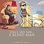 Once She Saw...A Blind Man: Ms Araminta Cozy Mystery Series, Book 1 | Deborah Diaz