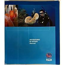 Adventures in Diving Manual