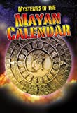 Mysteries of the Mayan Calendar, Jim Pipe, 0778779327