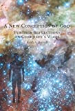 A New Conception of God : Further Reflections on Gurdjieff's Whim, Buzzell, Keith, 0976357941