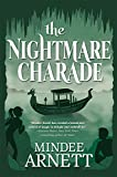The Nightmare Charade (Arkwell Academy)