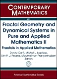 Fractal Geometry and Dynamical Systems in Pure and Applied Mathematics II, , 0821891480
