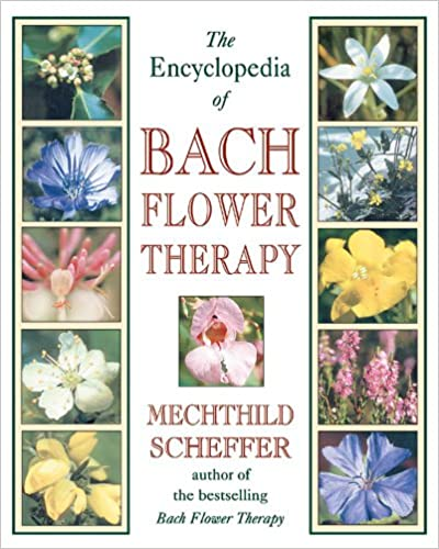 Bach Flower Therapy Reference