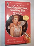 Something Borrowed, Something Blue, Adrianne Lee, 0373222963