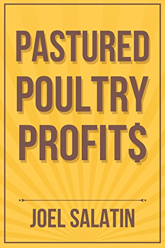 Pastured Poultry Profit$ by [Salatin, Joel]