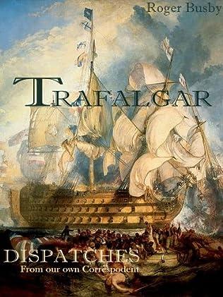book cover of Trafalgar Dispatches