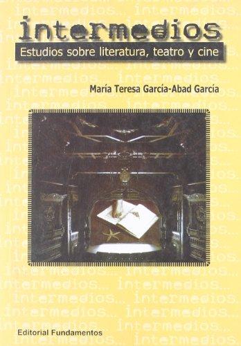 Descargar Libro Intermedios: Estudios Sobre Literatura, Teatro Y Cine Mª Teresa García-abad García