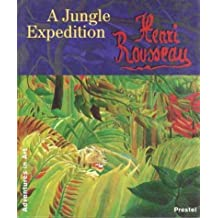 Henri Rousseau: A Jungle Expedition (Adventures in Art (Prestel)) by Susanne Pfleger (1998-09-04)