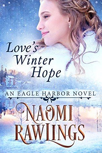 loves-winter-hope-historical-christian-romance-eagle-harbor-book-5