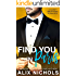 Find You in Paris: An Enemies-to-Lovers Romance (The Darcy Brothers)