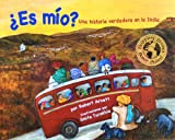 ¿Es mio? Un viaje en autobús en la India (Children's Multicultural and Character Education Book Series) (Spanish Edition) (India Unveiled Childrens Series)