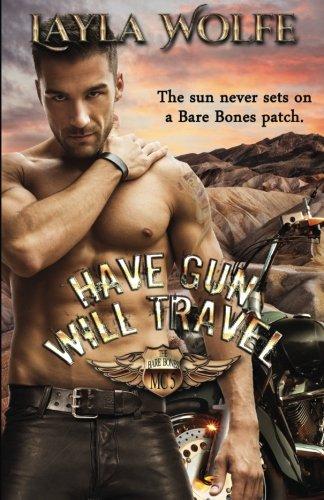 Have Gun, Will Travel (The Bare Bones MC) (Volume 5) ebook