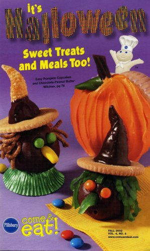 Pillsbury's Come & Eat It's Halloween Sweet Treats and Meals Too! (Fall 2002 Volume 4, Number 4) -
