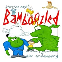 Storytime Magic: BAMBOOZLED (picture book)