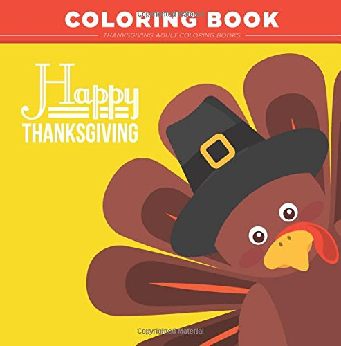 Thanksgiving Adult Coloring Books: : Thanksgiving Coloring Book for Adults