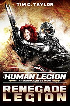 Renegade Legion (The Human Legion Book 3) by [Taylor, Tim C.]