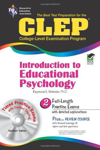 (CLEP® Introduction to Educational Psychology w/CD (CLEP Test Preparation))