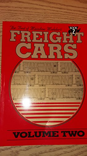 Mainline Modeler - The Best of Mainline Modeler's Freight Cars, Vol. 2, Book 2