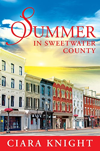 Summer in Sweetwater County by [Knight, Ciara]