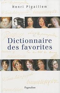 Dictionnaire des favorites par Henri Pigaillem
