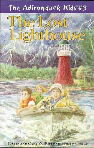 The Lost Lighthouse (The Adirondack Kids #3) (Kids Adirondack)