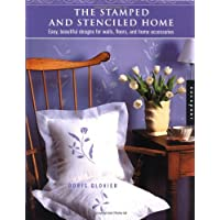The Stamped and Stenciled Home: Easy, Beautiful Designs for Walls, Floors, and Home Accessories